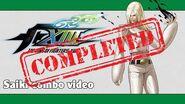 KoF XIII Saiki combo video (FINAL VERSION)