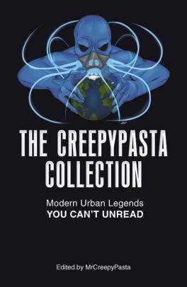TheCreepypastaCollection