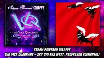 Steam Powered Giraffe - Sky Sharks (feat