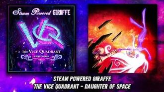 Steam Powered Giraffe - Daughter of Space