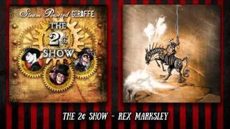 Steam Powered Giraffe - Rex Marksley (Audio)