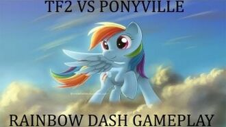 Tf2 Vs PonyVille - Rainbow Dash (VSP Wiki)