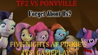 Tf2 Vs PonyVille - Five Nights At Pinkie's (VSP Wiki)
