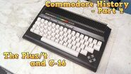 Commodore History Part 4 - The Plus4, C16, and C116