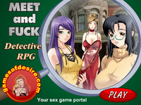 Meet and Fuck Detective RPG