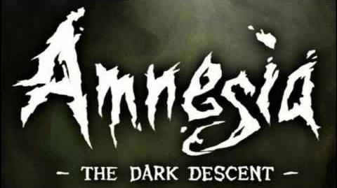 Amnesia The Dark Descent OST - Ambience End - Intense