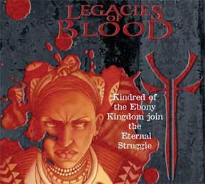 Founders of the Ebony Kingdom Legacies of Blood V:TES VTES