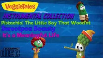 VeggieTales Instrumental Collection (Pistachio-It's a Meaningful Life)