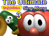 The Ultimate VeggieTales Sing-Along 3