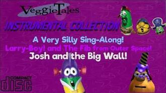 VeggieTales Instrumental Collection (A Very Silly Sing Along!-Josh and the Big Wall! )