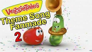 VeggieTales Theme Song Fanmade 2