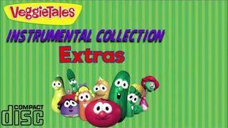 VeggieTales Instrumental Collection (Extras)