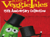 VeggieTales: 15th Anniversary Collection