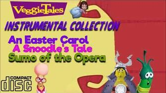 VeggieTales Instrumental Collection (An Easter Carol-Sumo of the Opera)