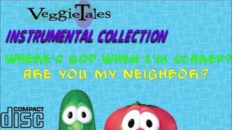 VeggieTales Instrumental Collection (Where's God When I'm S-Scared?-Are You My Neighbor?)