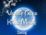 The VeggieTales Kids Movie