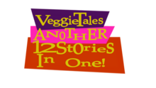 Veggietales another 12 stories in one logo 2018 by asherbuddy dcv3rvf-fullview