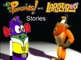 3-2-1 Penguins and LarryBoy Stories: The Complete Collection