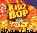 Kidz Bop Sings VeggieTales