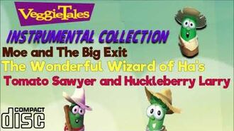 VeggieTales Instrumental Collection (Moe and the Big Exit-Tomato Sawyer and Huckleberry Larry)