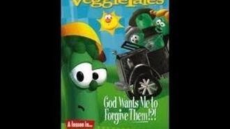 God Wants Me To Forgive Them!?! (VeggieTales Classics Prototype)
