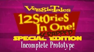 VeggieTales 12 Stories In One- SCRAPPED Special Edition (Incomplete Prototype)