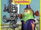 LarryBoy and the Community Chaos
