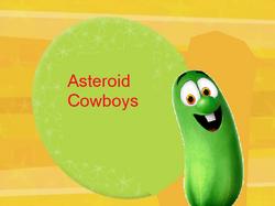 SingAlongs-AsteroidCowboys1
