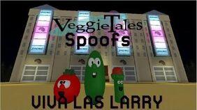 VeggieTales Spoofs - Viva Las Larry