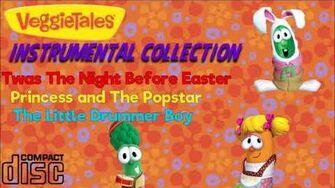 VeggieTales Instrumental Collection (Twas The Night Before Easter-The Little Drummer Boy)