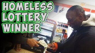Homeless Lottery Winner