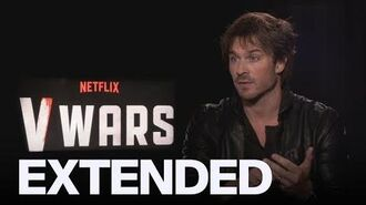 Ian Somerhalder Talks Differences Between 'The Vampire Diaries' And 'V Wars' EXTENDED