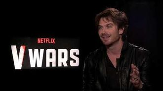 Ian Somerhalder V Wars, a different experience than Vampire Diaries