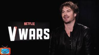 Ian Somerhalder on V WARS NOIAFT Exclusive Interview