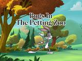 Bugs in the Petting Zoo