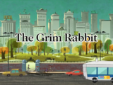 The Grim Rabbit