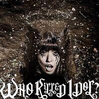 BiS - WHO KiLLED IDOL CD LE