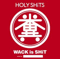 WACK is SHiT Cover