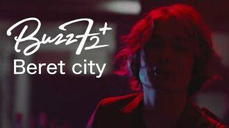 Buzz72+ - Beret city[Official Video]