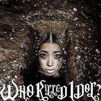 BiS - WHO KiLLED IDOL DVD B RE