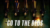 GO TO THE BEDS「Don't go to the bed」Music Video