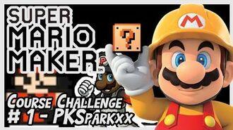 Super Mario Maker Course Challenge Part 1 - Ft. PKSparkxx