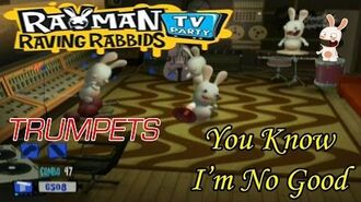 Rayman Raving Rabbids TV Party - You Know I'm No Good Trumpets