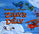 Zilly's a Dilly