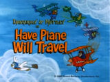 Have Plane Will Travel