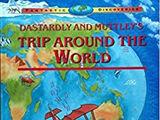 Dastardly and Muttley's Trip Around the World