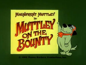 Wr muttley on the bounty
