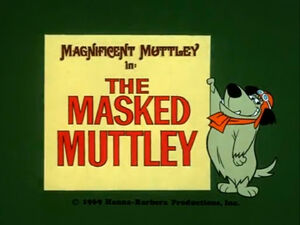 Wr dm the masked muttley