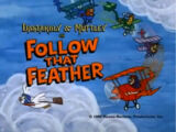 Follow That Feather