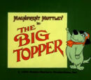 The Big Topper